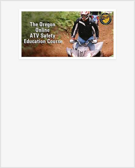 The Oregon Online ATV Safety Education Course.